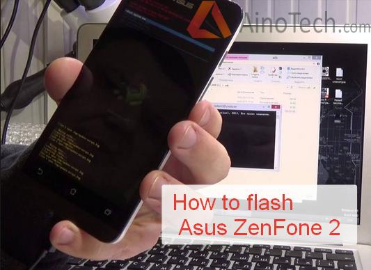 How To Flash Asus ZenFone 2 ZE551ML ZE550ML ZE500CL