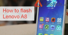 How to flash lenovo a8
